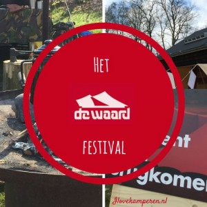 Kamperen in april: de Waard festival (+vlog!)