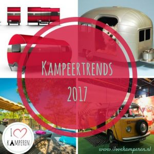 Kampeertrends 2017