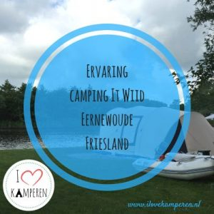 Ervaring camping It Wiid – Friesland